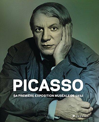 Picasso (frz. Ausgabe): Sa première exposition muséale: 1932