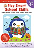 Play Smart School Skills 4+: For Ages 4+ (Gakken Workbooks)