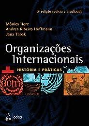 Organizações Internacionais - História e Práticas