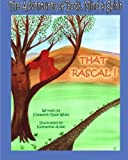 img - for The Adventures of Body, Mind & Spirit: That Rascal! book / textbook / text book