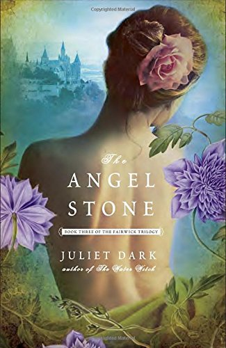 The Angel Stone: Book Three of the Fairwick Trilogy (The Fairwick Trilogy)