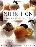 Nutrition: Science and Applications, Fourth Edition