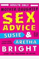 Mother/Daughter Sex Advice Kindle Edition