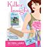 Killer Insight (Psychic Eye Mysteries, Book 4): A Psychic Eye Mystery