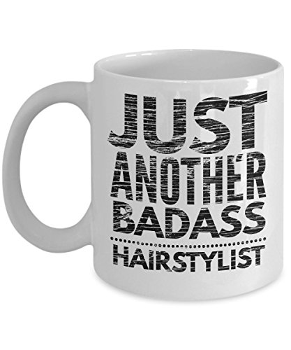 Just Another Badass Hairstylist Mug - Cool Coffee Cup