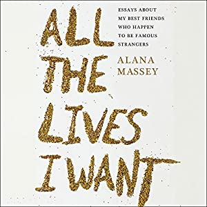 All the Lives I Want Audiobook