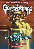 The Ghost Next Door (Classic Goosebumps #29)