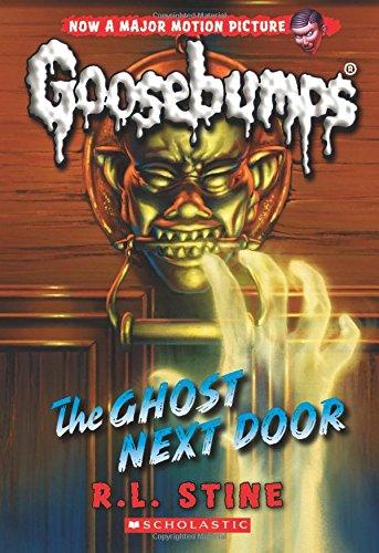 The Ghost Next Door (Classic Goosebumps #29) 29 Classic Books