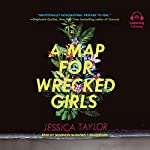 A Map for Wrecked Girls | Jessica Taylor