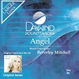 Angel [Accompaniment/Performance Track] by Made Popular By: Beverley Mitchell