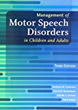 img - for Management of Motor Speech Disorders in Children and Adults by Kathryn M. Yorkston (2010-01-15) book / textbook / text book