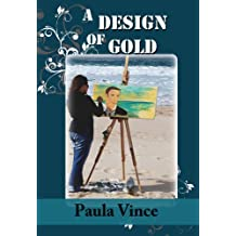 A Design of Gold (Adelaide Hills Series Book 3)