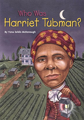 Who Was Harriet Tubman? (Who Was...?) by [McDonough, Yona Zeldis]