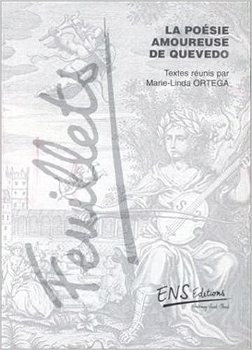 Télécharger en ligne La poésie amoureuse de Quevedo pdf