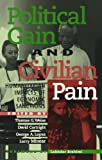 Political Gain and Civilian Pain, , 0847687031