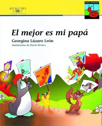 El Mejor Es Mi Papa/ My Dad Is the Best (Gongoli) (Spanish Edition) PDF