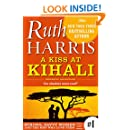 A Kiss At Kihali: Romantic Adventure (Strong, Savvy Women...And The Men Who Love Them Book 1)