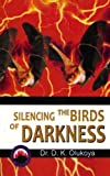 Silencing the Birds of Darkness
