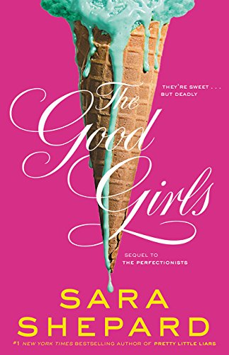 The Good Girls (Perfectionists)