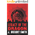 Legacy of the Dragon (A Paul Chang Mystery Book 2)