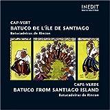 Cape Verde - Batuco from Santiago Island: Batucadeiras De Rincon by Various Artists