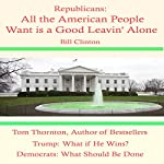 Republicans: All the American People Want Is a Good Leavin' Alone | Tom Thornton