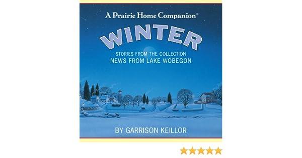 News from Lake Wobegon: Winter by Garrison Keillor on Amazon Music - Amazon.com
