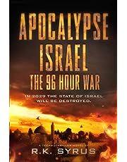 Apocalypse Israel: The 96-Hour War