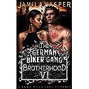The German Biker Gang Brotherhood: A BWWM Biker Gang Romance (The BWWM Romance Brotherhoods Book 6)