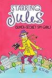 Starring Jules, Beth Ain, 0545443563