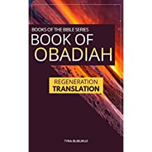 Book of Obadiah: Regeneration Translation (Regeneration Translation Bible Series 4)