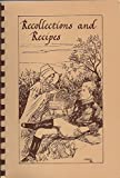 img - for Recollections and Recipes: The Museum Cookbook (Published by the Musettes, Fort Leavenworth, Kansas) Volume III book / textbook / text book