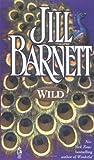 Wild, Jill Barnett, 0671004131