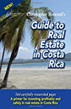 Christopher Howard's Guide to Real Estate in Costa Rica
