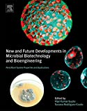 New and Future Developments in Microbial Biotechnology and Bioengineering: Penicillium System Properties and Applications