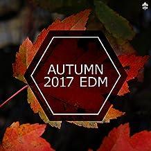 Autumn 2017 EDM