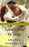 Salem's Trial by Judge: The Witch Journals