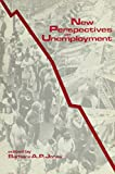 New Perspectives on Unemployment 9780878559787