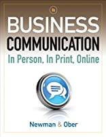 Business Communication: In Person, In Print, Online, 8th Edition