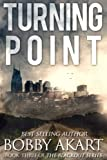 Turning Point: A Post Apocalyptic EMP Survival Fiction Series (The Blackout Series) (Volume 3)