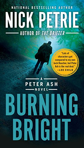 Burning Bright (A Peter Ash Novel) (Best Phil Military Weapons)