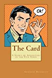 img - for The Card: A Story of Adventure in the Five Town book / textbook / text book