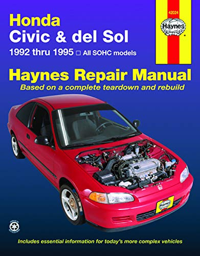 Honda Civic & del Sol: 1992 thru 1995 All SOHC models Haynes Repair Manual