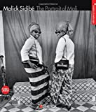 Malick Sidibé : The Portrait of Mali