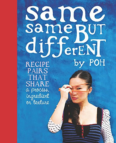 Same Same But Different by Poh Ling Yeow