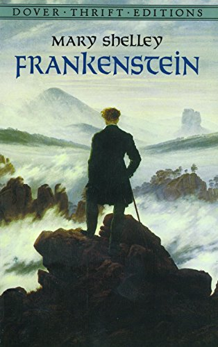 Frankenstein (Dover Thrift Editions) (Dr Jekyll And Mr Hyde Introduction Essay)