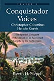 Conquistador Voices: The Spanish Conquest of the