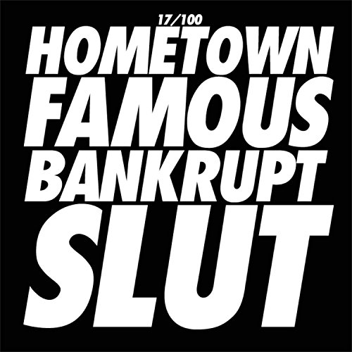 Bankrupt slut