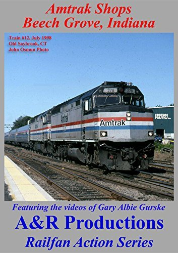 Amtrak Shops - Beech Grove, Indiana