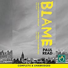 Blame Audiobook by Paul Read Narrated by Max Dowler
